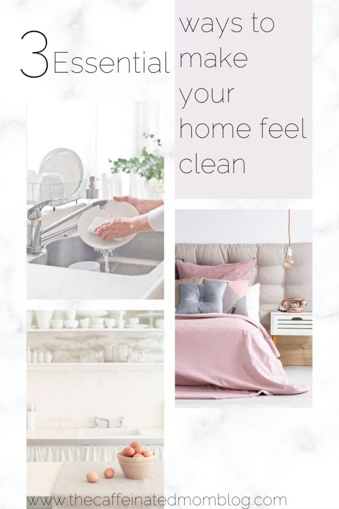 3 essential ways to make your home feel clean