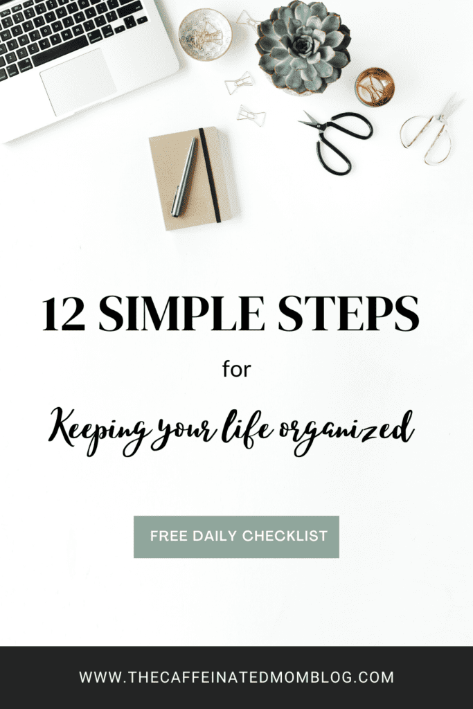 Keeping your life organized